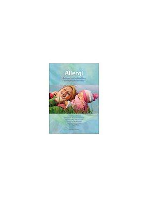 Allergi - årsag &  behandling 2009 bog