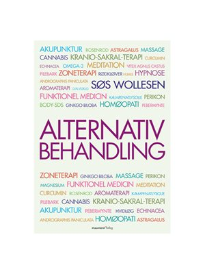 Alternativ behandling bog Forfatter Søs Wollesen