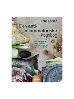 Den anti-inflammatoriske koge- bog Forfatter: Anne Larsen