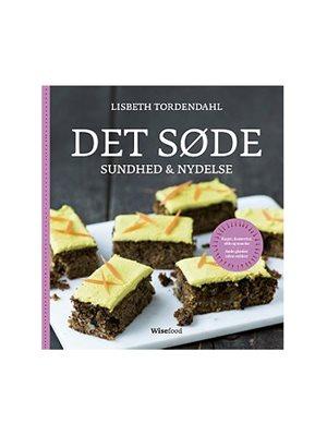 Det Søde - sundhed & nydelse, bog Forfatter: Lisbeth Tordendahl
