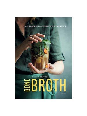 En kop nærende BONE BROTH  Forfatter: Jane Pedersen & Cecilie Sofie Svensson