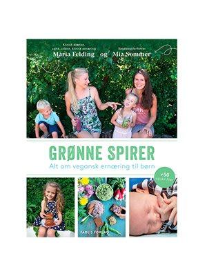 Grønne spirer - BOG Forfatter: Maria Felding og Mia Sommer.