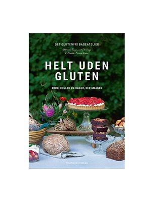 Helt uden gluten Forfatter Kathrine Virring & Mette Marie Viscor