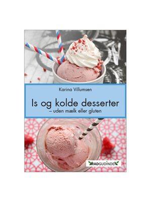 Is og kolde desserter BOG Forfatter Karina Villumsen