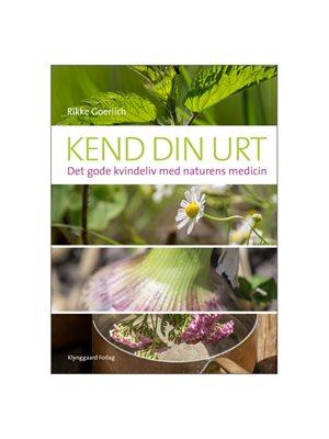 Kend din urt bog Forfatter: Rikke Goerlich