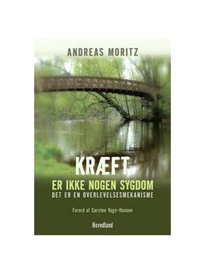 Kræft er ikke nogen sygdom BOG Forfatter: Andreas Moritz