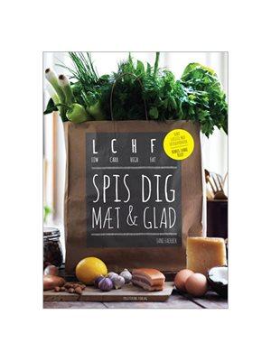 LCHF spis dig mæt og glad bog Forfatter Jane Faerber