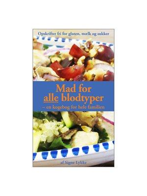 Mad for alle blodtyper bog Forfatter: Signe Lykke Skonnord
