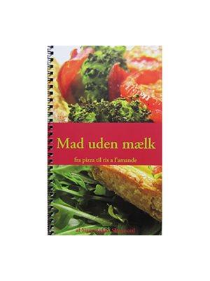 Mad uden mælk kogebog bog Forfatter: Signe Lykke Skonnord