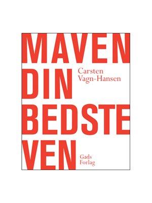 Maven din bedste ven bog  Forfatter: Carsten Vagn-Hansen