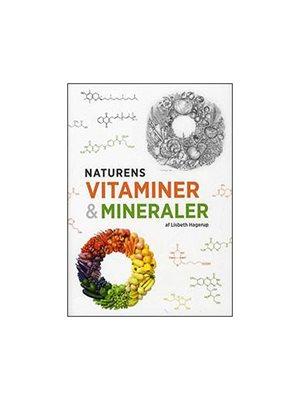 Naturens vitaminer & mineraler bog Forfatter Lisbeth Hagerup Andersen
