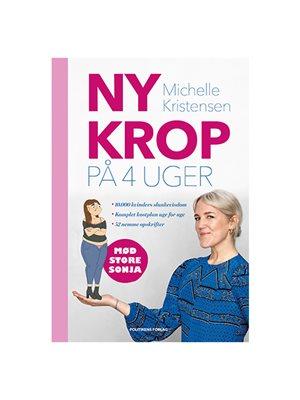 Ny krop på 4 uger bog Forfatter: Michelle Kristensen