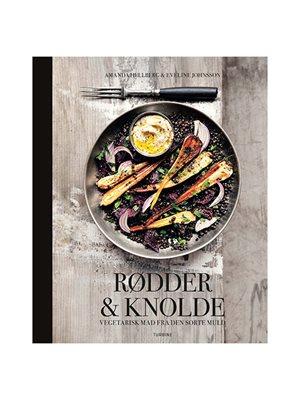 Rødder & knolde Forfatter: Amanda Hellberg & Eveline Johnsson