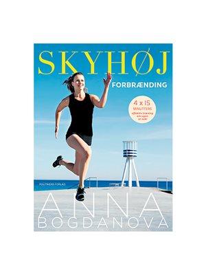 Skyhøj forbrænding BOG Forfatter: Anna Bogdanova