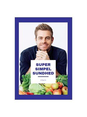Super Simpel Sundhed BOG Forfatter: Mads Bo Christensen