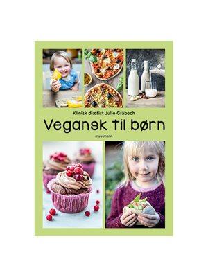 Vegansk til børn Forfatter Julie Gråbech