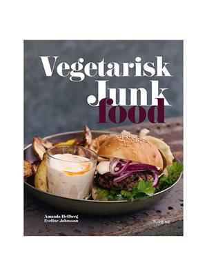Vegetarisk junkfood Forfatter: Amanda Hellberg & Eveline Johnsson