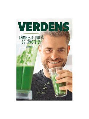 Verdens Grønneste Juicer og Smoothies Forfatter: Mads Bo
